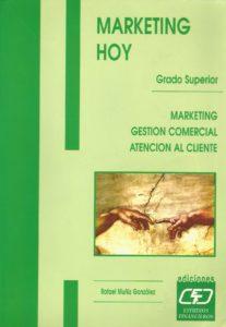Marketing, Gestión Comercial y Atención al cliente