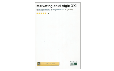Marketing en el Siglo XXI (6ª Edición)